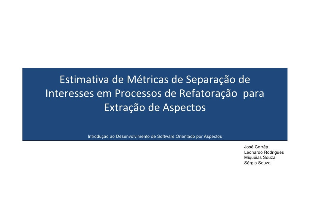 Estimativa de métricas de separação de interesses