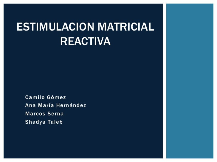Estimulacion matricial reactiva