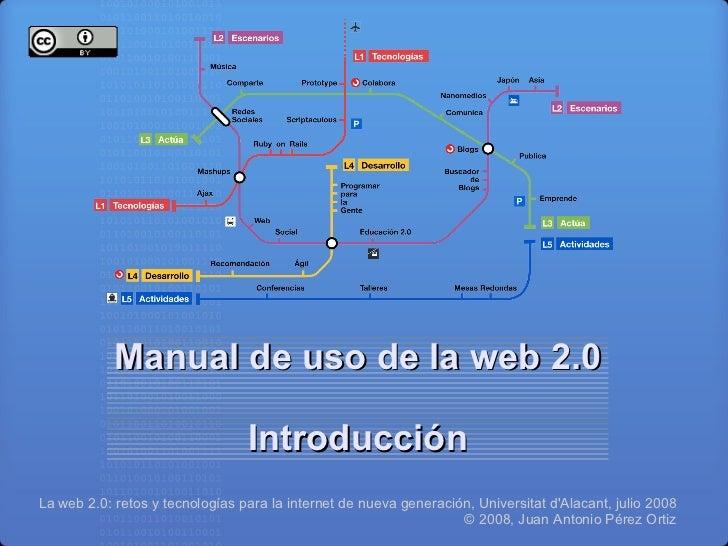 Manual de uso de la web 2.0                                   Introducción La web 2.0: retos y tecnologías para la interne...