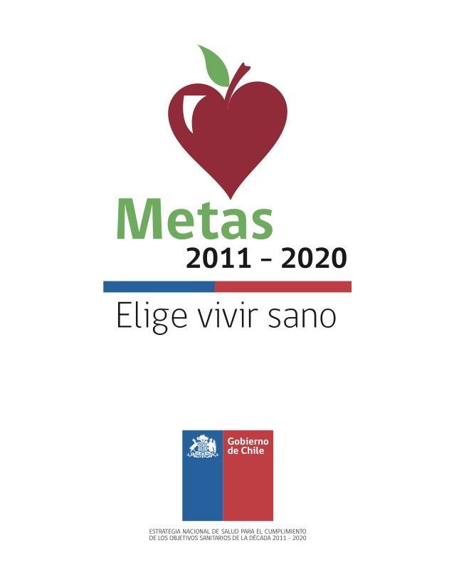 ESTRATEGIA NACIONAL DE SALUD Para el cumplimiento de los Objetivos Sanitarios de la Década 2011-2020