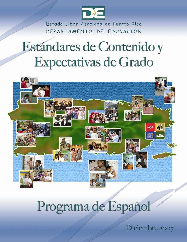 Estándares de contenido y Expectativas de grado Español   diciembre 2007