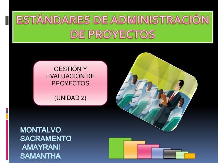 Estándares administración de proyectos