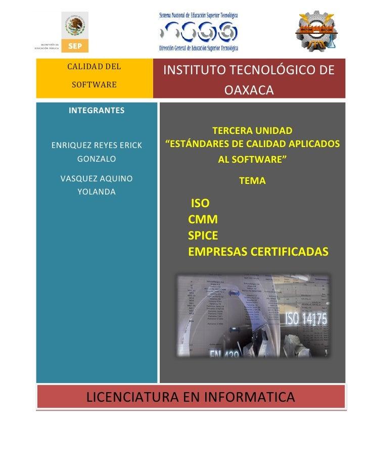CALIDAD DEL                        INSTITUTO TECNOLÓGICO DE     SOFTWARE                                 OAXACA    INTEGRA...