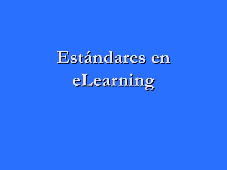 Estándares en e- learning