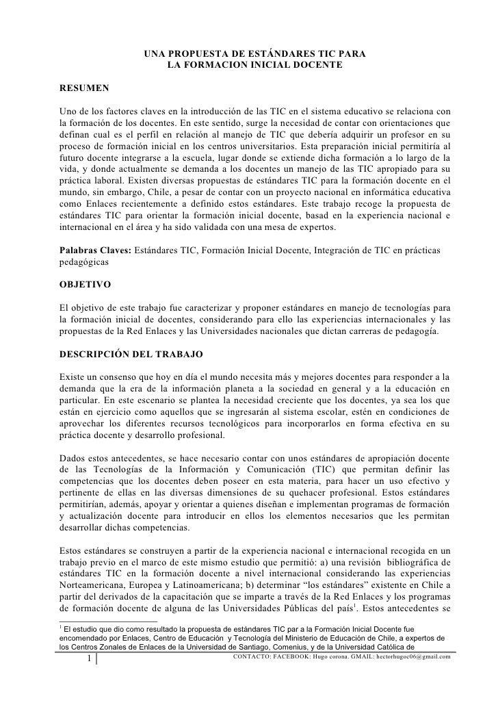 UNA PROPUESTA DE ESTÁNDARES TIC PARA                           LA FORMACION INICIAL DOCENTERESUMENUno de los factores clav...
