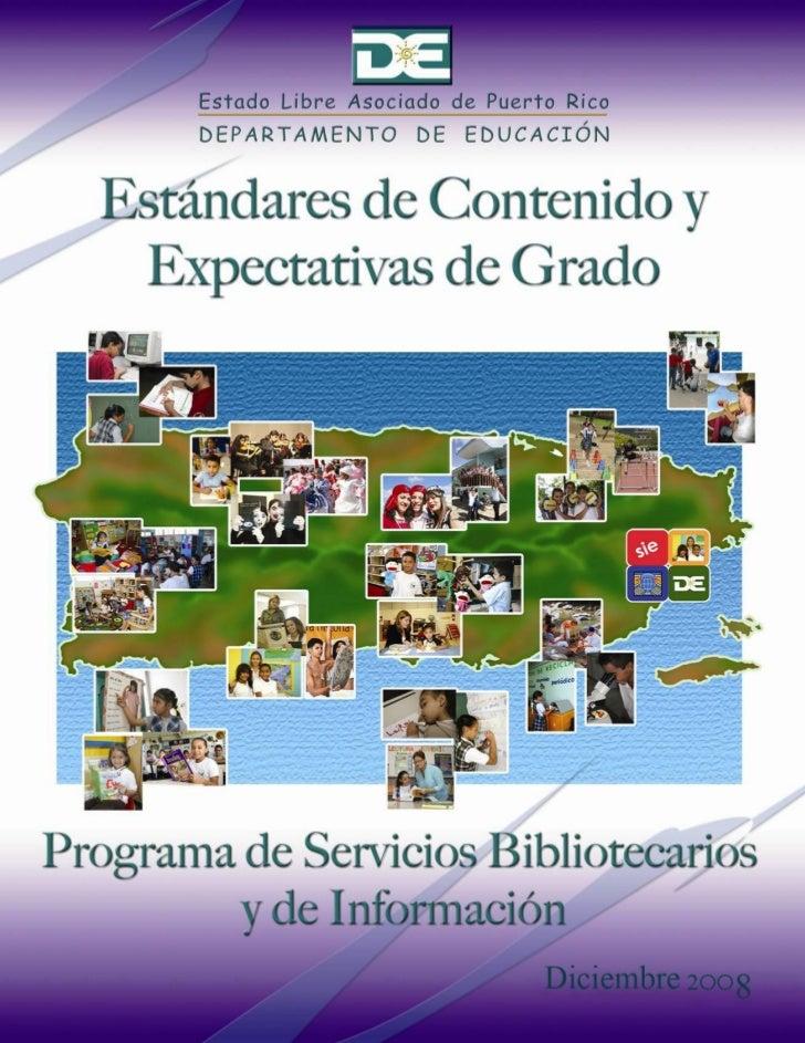 Estándares y expectativas Servicios Bibliotecarios y de Información