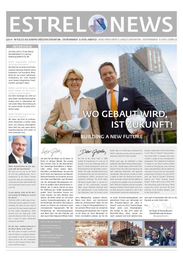 2/2014 · AKTUELLES AUS EUROPAS GRÖSSTEM CONVENTION-, ENTERTAINMENT- & HOTEL-KOMPLEX · NEWS FROM EUROPE´S LARGEST CONVENTIO...