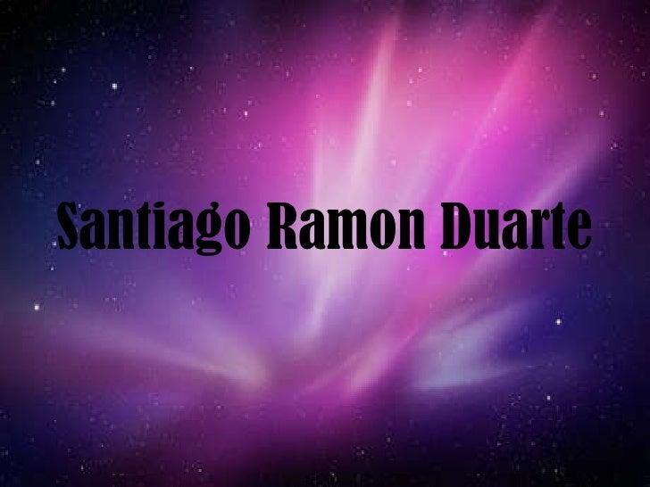 Santiago Ramon Duarte