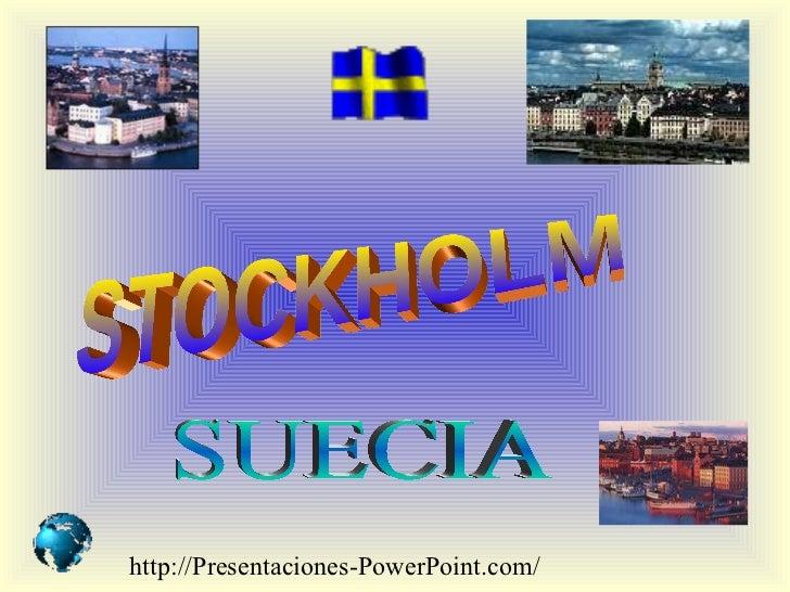 STOCKHOLM SUECIA http://Presentaciones-PowerPoint.com/