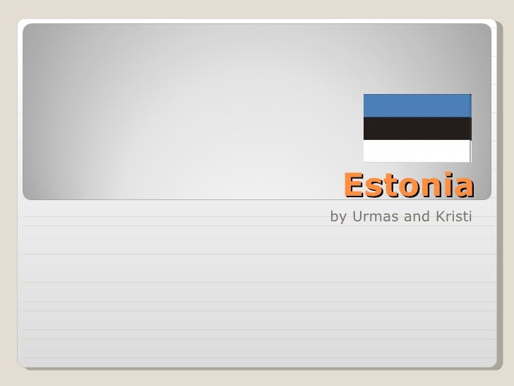 Estonia by Urmas and Kristi