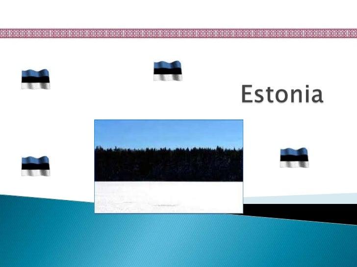 Estonia is good