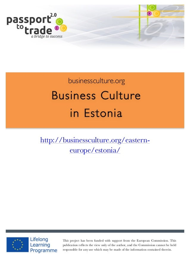 |	   1	     	     businessculture.org  Business Culture in Estonia 	     http://businessculture.org/e...