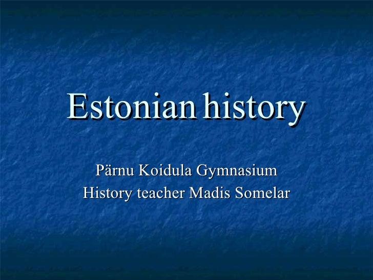 Estonian History