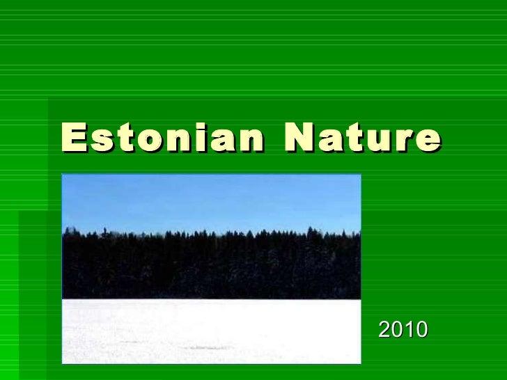 Estonian Nature 2010