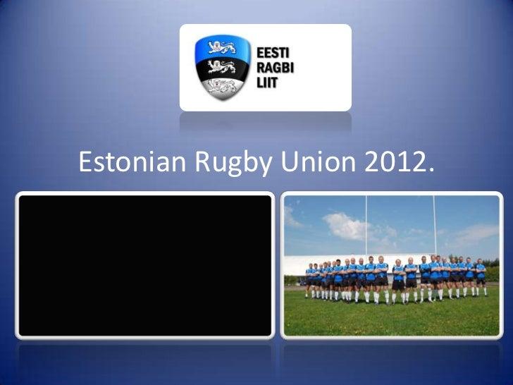 Estonian Rugby Union 2012.
