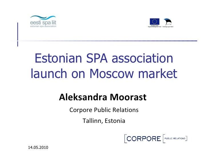 Estonian spa association launch on moscow market   jury handout