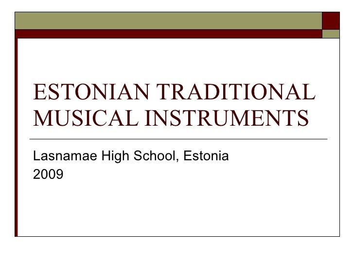 Estonian Traditional Musical Instruments