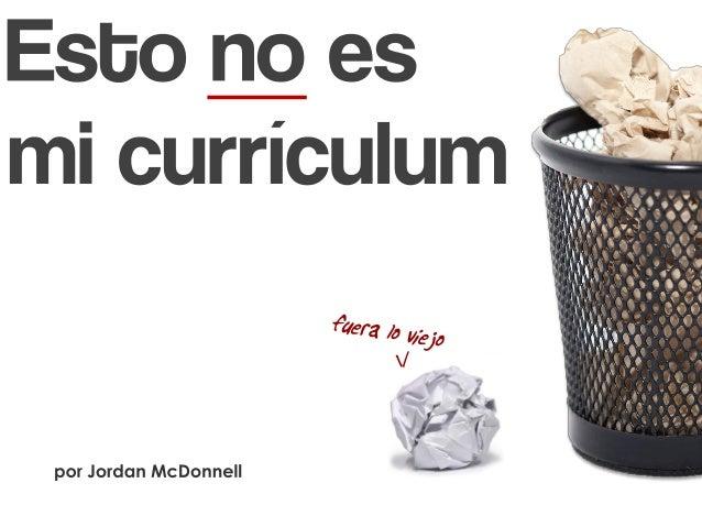 Esto No Es Mi Currículum (versión actualizada)