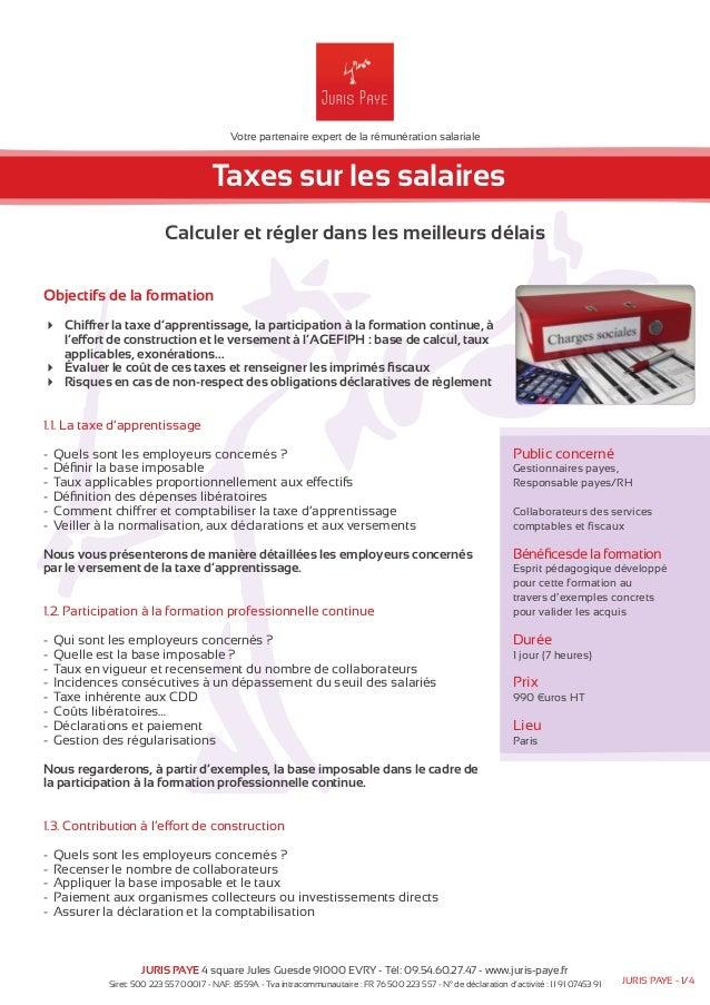 Votre partenaire expert de la rémunération salariale  Taxes sur les salaires  Calculer et régler dans les meilleurs délais...
