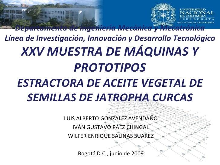 Departamento de Ingeniería Mecánica y MecatrónicaLínea de Investigación, Innovación y Desarrollo Tecnológico    XXV MUESTR...