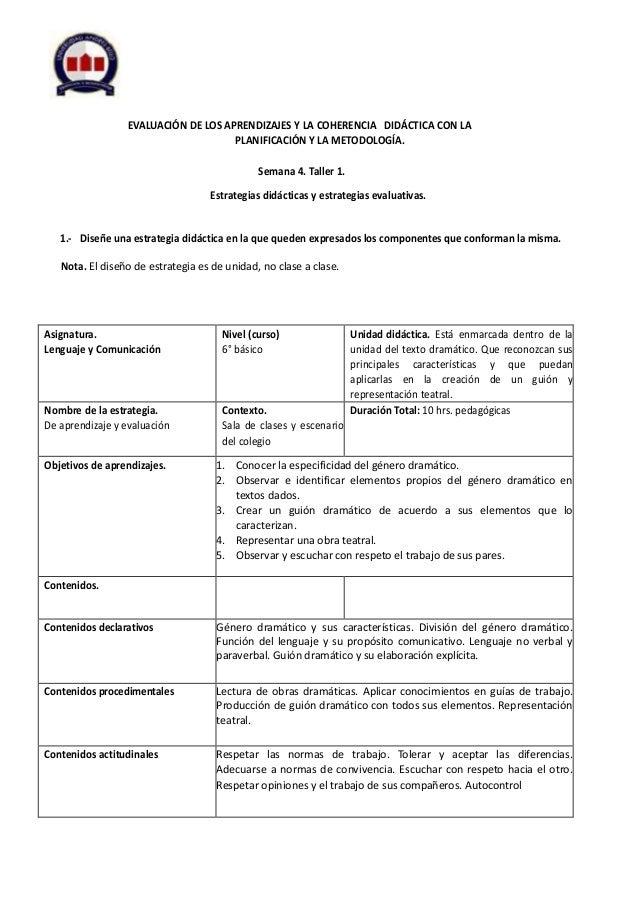 EVALUACIÓN DE LOS APRENDIZAJES Y LA COHERENCIA DIDÁCTICA CON LA PLANIFICACIÓN Y LA METODOLOGÍA. Semana 4. Taller 1. Estrat...