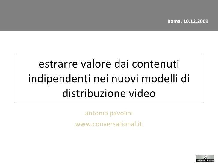 Estrarre valore dagli Independent Content Provider nei nuovi modelli di distribuzione video