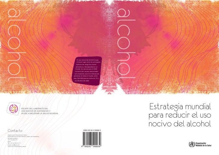 alcohol          Estrategia mundial          para reducir el uso          nocivo del alcohol