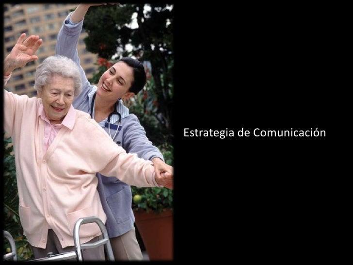 Estrategia de Comunicación<br />