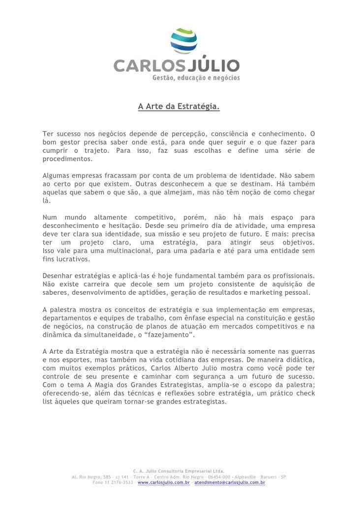 Palestra Carlos Alberto Júlio - A Arte da Estrategia