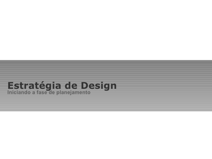Design de embalagem - Estrategia de Design