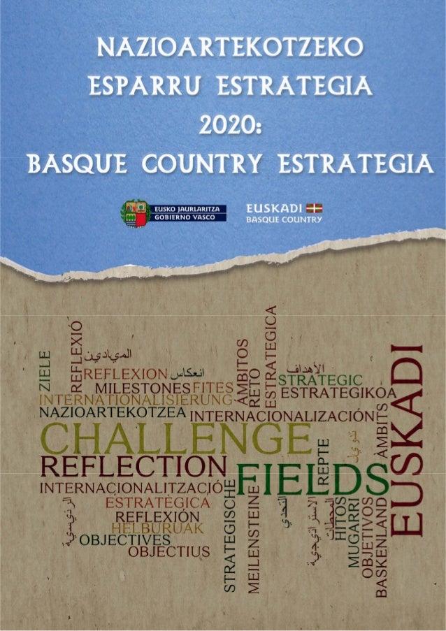 NazioartekotzekoEsparruEstrategia2020: BasqueCountryEstrategia 2 EUSKADINAZIOARTEKOTZEKOESPARRUESTRATEGIA,2020...