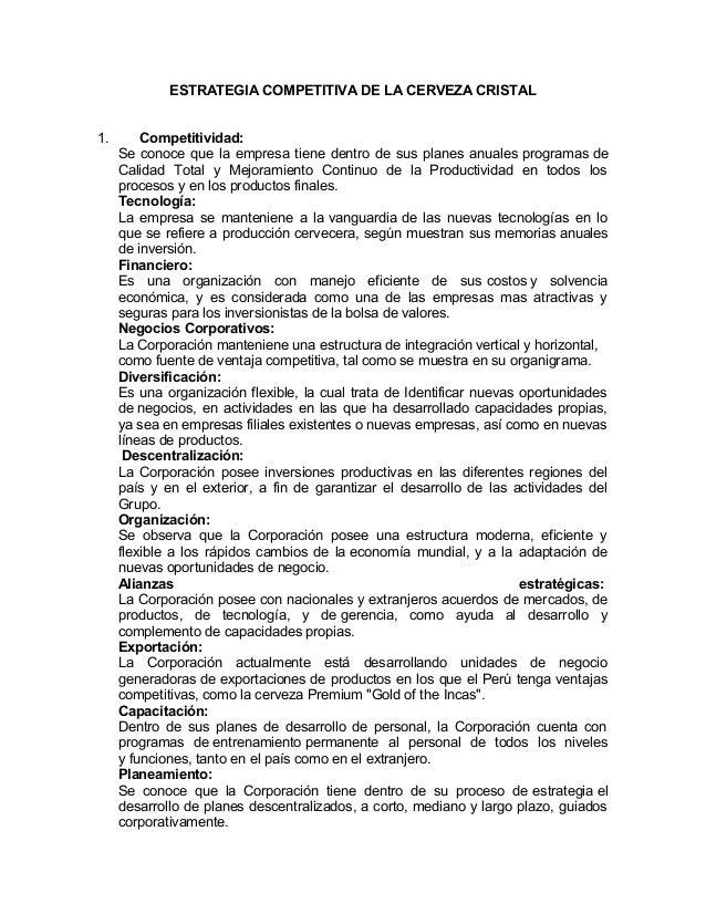 ESTRATEGIA COMPETITIVA DE LA CERVEZA CRISTAL 1.  Competitividad: Se conoce que la empresa tiene dentro de sus planes anual...
