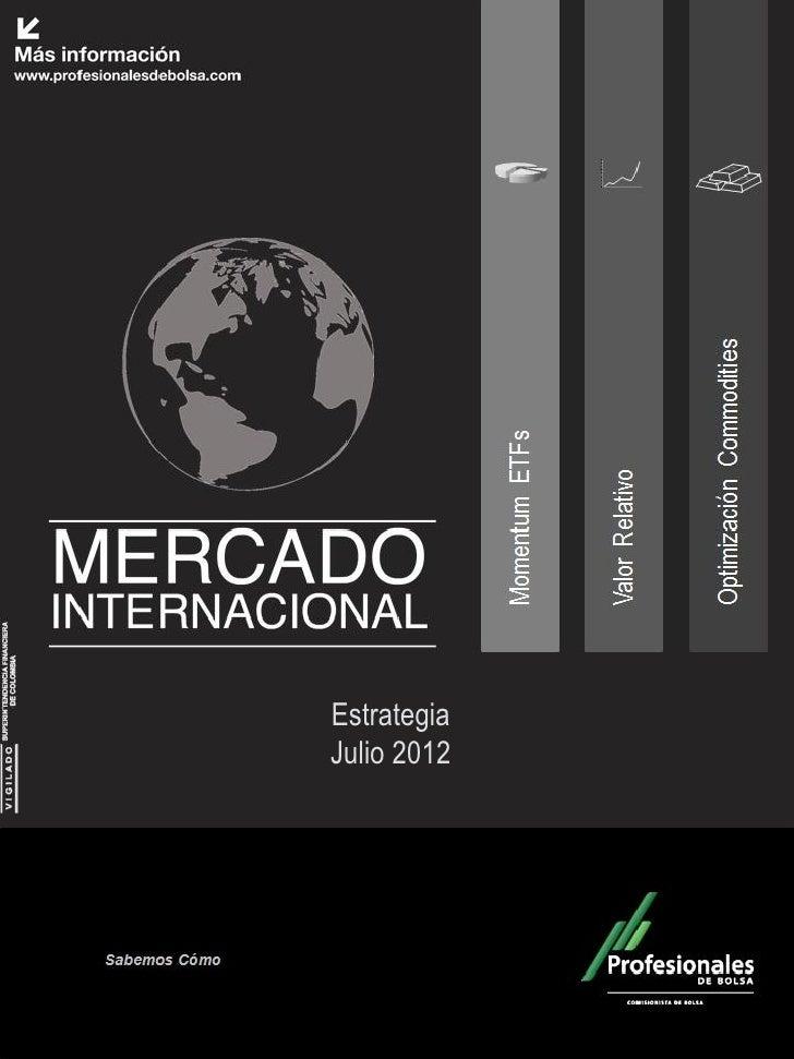 Mercado Internacional                Julio 2012                        Estrategia                        Julio 2012