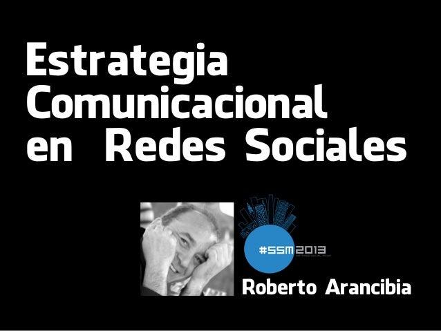 EstrategiaComunicacionalen Redes SocialesRoberto Arancibia