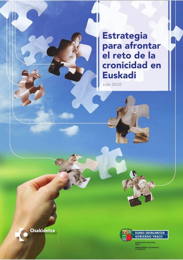 Estrategia para afrontar el reto de la cronicidad en Euskadi.