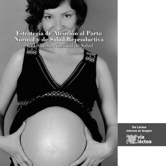 Estrategia de atencion al parto -  vialactea-