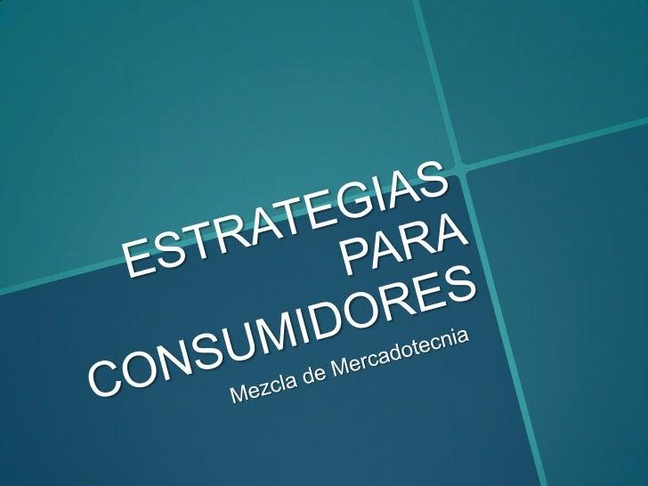 Estrategia de consumidores