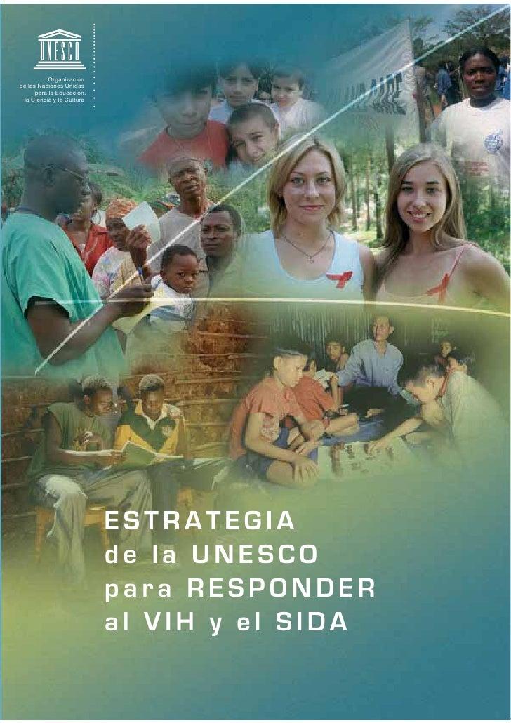 Estrategia De La UNESCO En Educación Para La Prevención el VIH/SIDA  2007