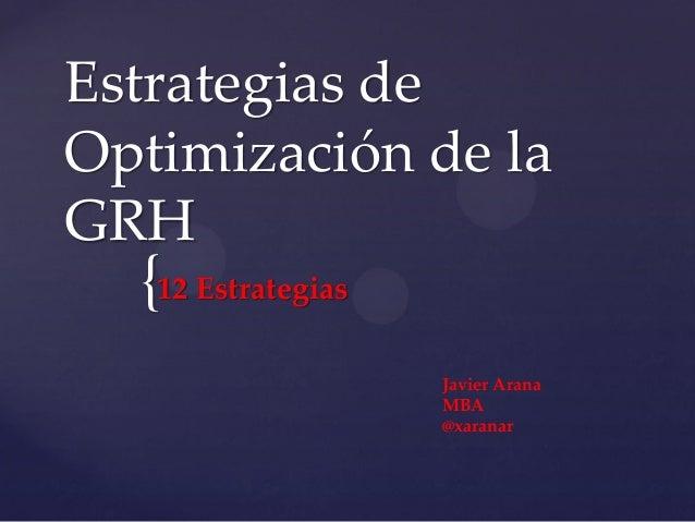 Estrategia de opitimización de grh.