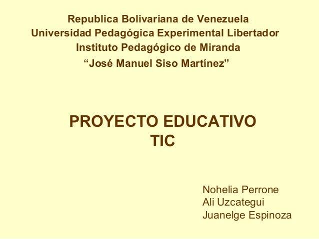 "Republica Bolivariana de Venezuela Universidad Pedagógica Experimental Libertador Instituto Pedagógico de Miranda ""José Ma..."