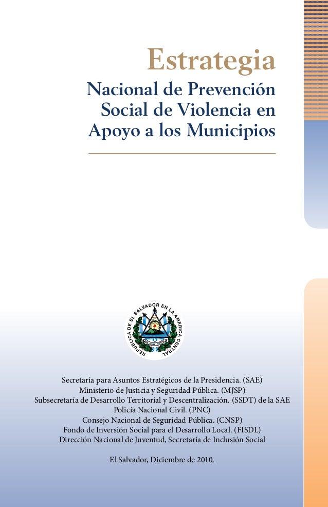 Estrategia Nacional de Prevención Social de Violencia en Apoyo a los Municipios  Secretaría para Asuntos Estratégicos de l...