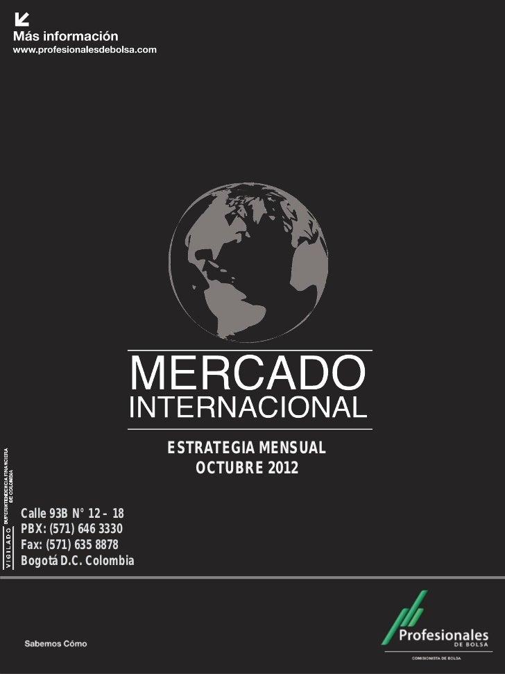 Mercado Internacional                        Octubre 2012                        ESTRATEGIA MENSUAL                       ...