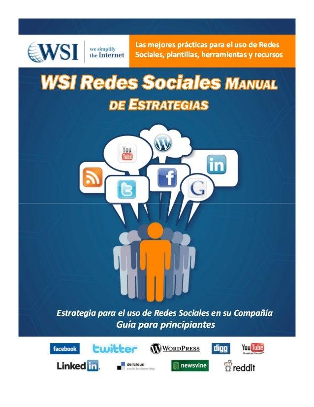Las mejores prácticas para el uso deLas mejores prácticas para el uso de RedesRedes SocialesSociales, plantillas, herramie...
