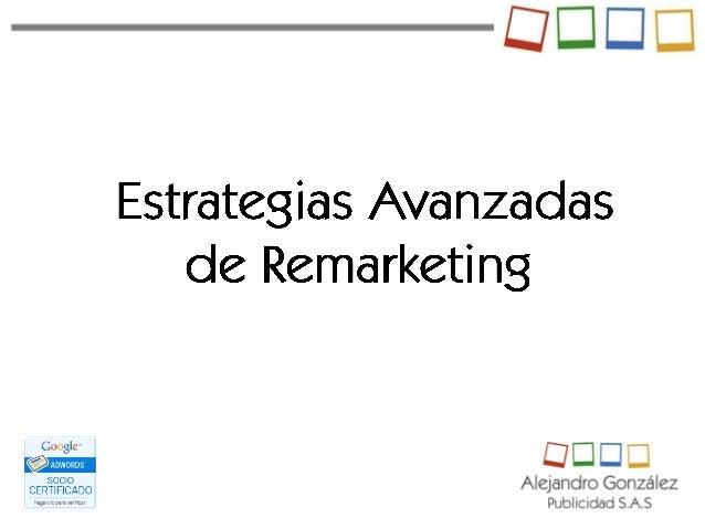Estrategias avanzadas de remarketing