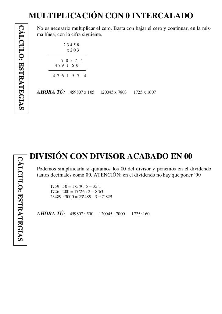 CÁLCULO: ESTRATEGIAS   MULTIPLICACIÓN CON 0 INTERCALADO                            No es necesario multiplicar el cero. Ba...