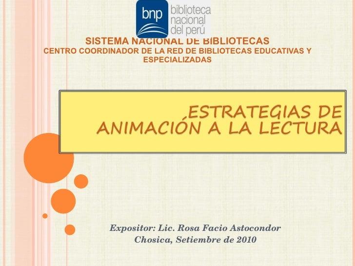 SISTEMA NACIONAL DE BIBLIOTECAS CENTRO COORDINADOR DE LA RED DE BIBLIOTECAS EDUCATIVAS Y ESPECIALIZADAS Expositor: Lic. Ro...