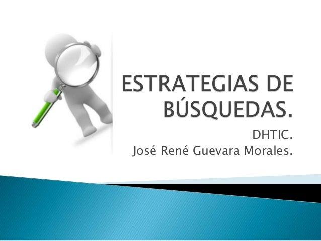 DHTIC. José René Guevara Morales.