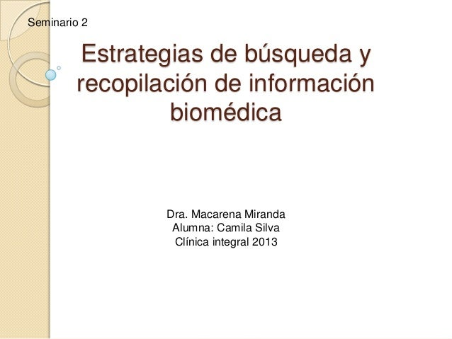 Estrategias de búsqueda y recopilación de información biomédica