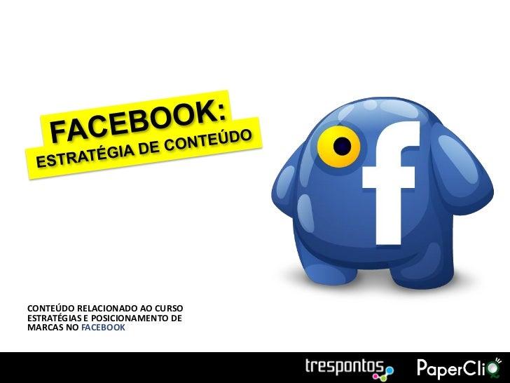 Estratégias de Conteúdo para Facebook