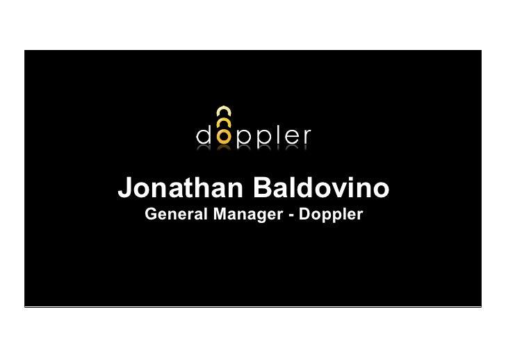 Jonathan Baldovino  General Manager - Doppler